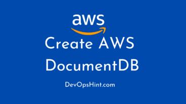 Create AWS DocumentDB