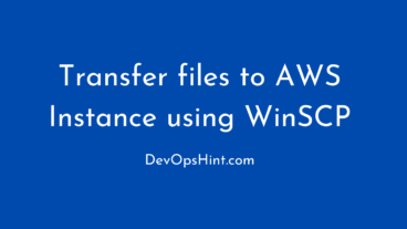 How to Transfer files to AWS Instance using WinSCP