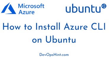 How to Install Azure CLI on Ubuntu