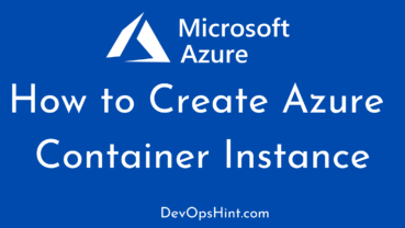 How to Create Azure Container Instance