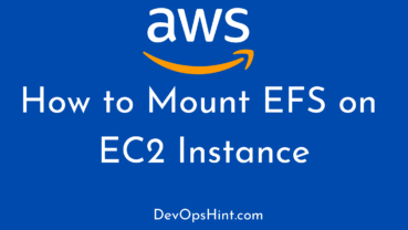 How to Mount EFS on EC2 Instance