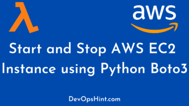 Start and Stop AWS EC2 Instance using Python Boto3