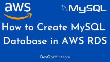 How to Create MySQL Database in AWS RDS