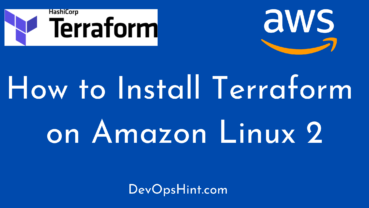 How to Install Terraform on Amazon Linux 2