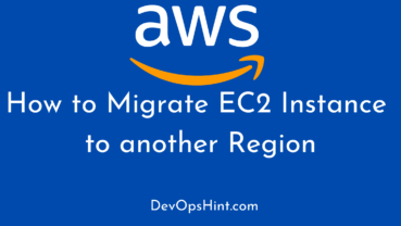 How to Migrate EC2 Instance to another Region